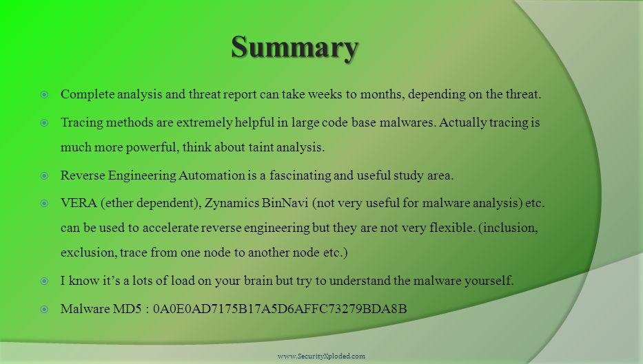 Summary  Complete analysis and threat report can take weeks to months, depending on the threat.