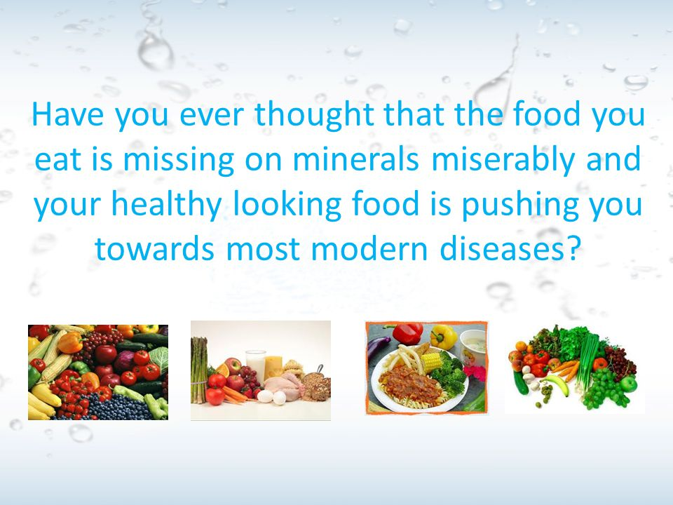 And do you also know that foods we raise or purchase in markets today, seldom contains more than 16 to 18 minerals and it is well known that the human body requires at least 60 minerals in order to maintain a disease and ailment free state?