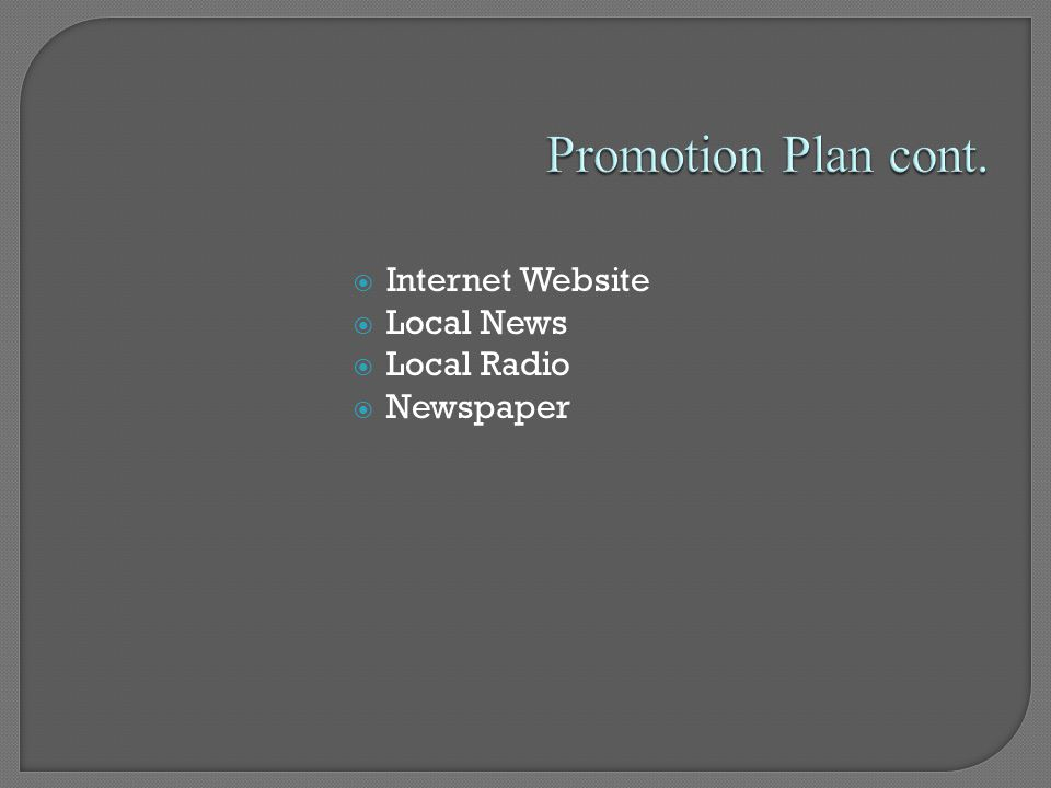  Internet Website  Local News  Local Radio  Newspaper