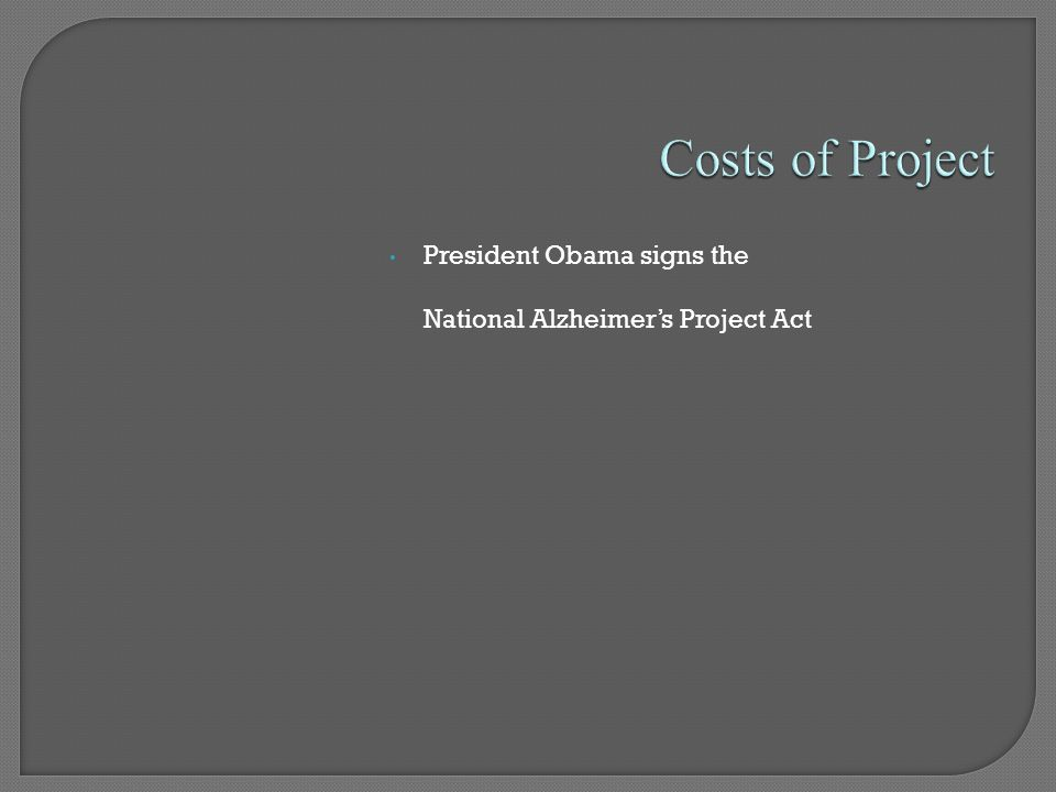 President Obama signs the National Alzheimer's Project Act