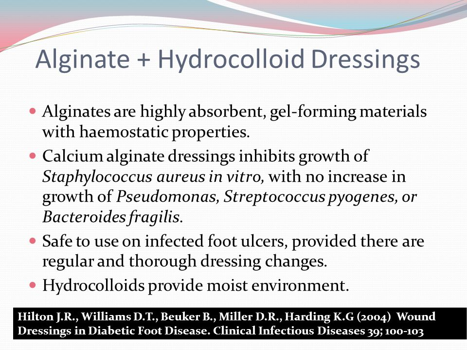 Alginate + Hydrocolloid Dressings Alginates are highly absorbent, gel-forming materials with haemostatic properties.