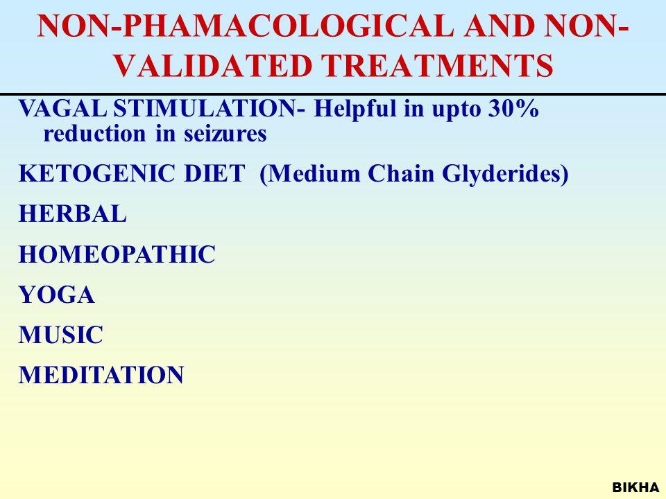 BIKHA CHOICE OF DRUGS (AEDs) NEWER DRUGS Topiramate (Topamax) Lamotrigine (Lamictal) Gabapentin (Neurontin) Vigabatrin, Tiagabin, Levetiracetam SECOND LINE DRUGS Benzodiazepines (Clonazepam, Nitrazepam, Clobazam) Acetazolamide (Diamox, AZM)