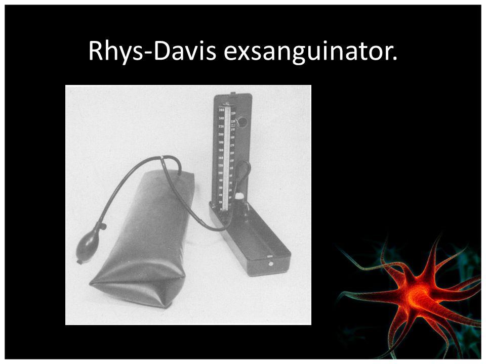 Rhys-Davis exsanguinator.