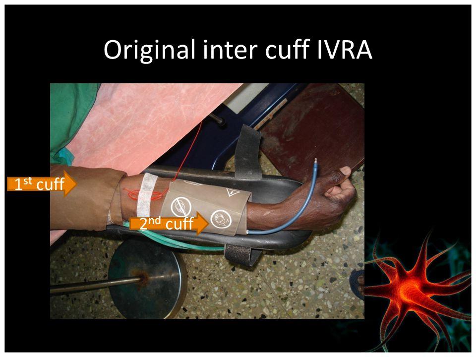 Original inter cuff IVRA 1 st cuff 2 nd cuff
