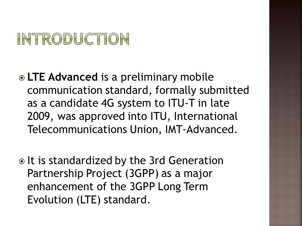 Coordinated multiple point transmission and reception (CoMP) Coordinated multi-point (CoMP) transmission/reception is considered for LTE- Advanced as a tool to improve the coverage of high data rates, the cell-edge throughput and to increase system throughput.