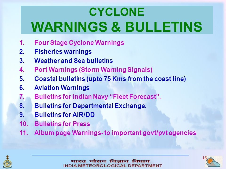 15 TROPICAL CYCLONE FORECASTING Of Movement : Various Techniques are available for Track Prediction of the storm. i)*Methods based on climatology ii)*