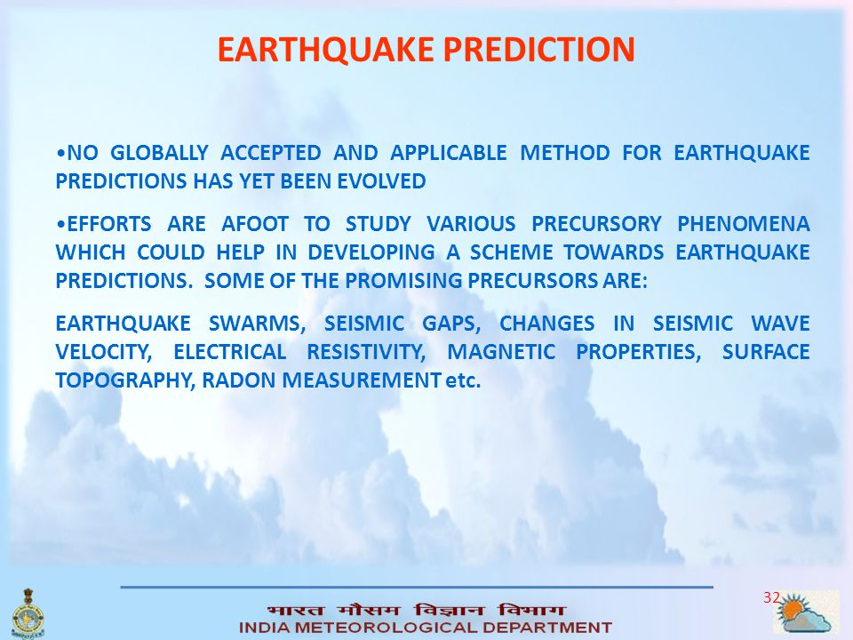 31 EARTHQUAKE MONITORING India Meteorological Department Is The National Agency For Detecting And Locating Arthquakes And Evaluation Of Seismicity In