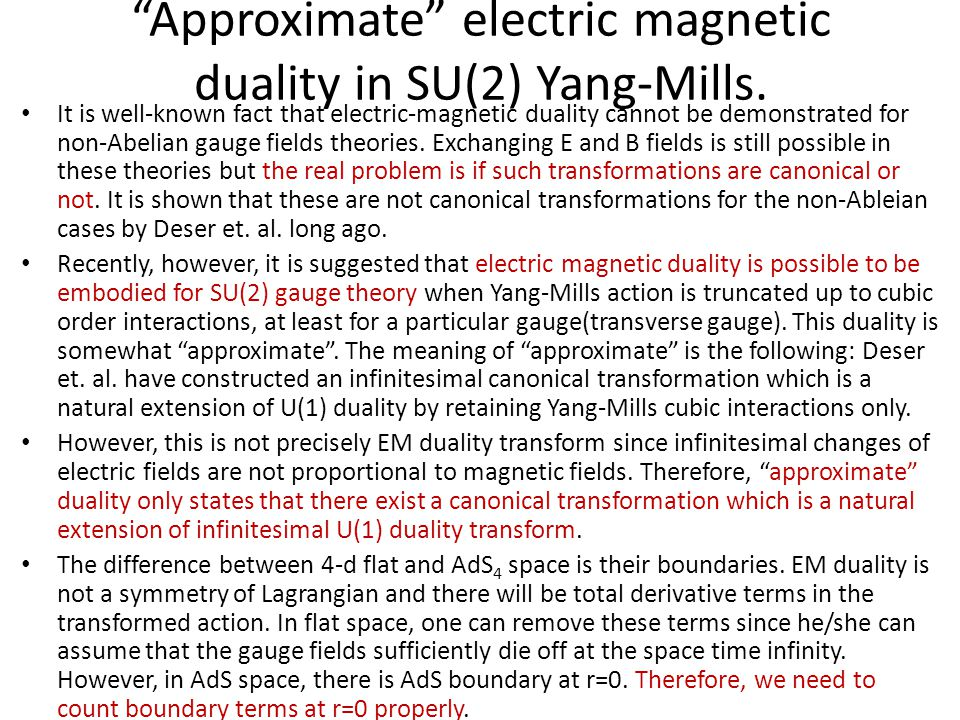 Approximate electric magnetic duality in SU(2) Yang-Mills.