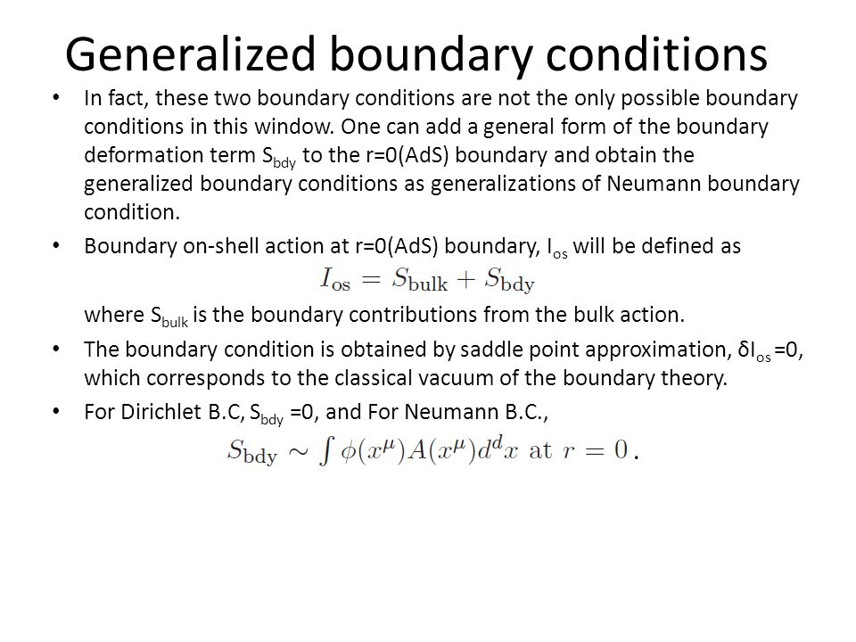 In fact, these two boundary conditions are not the only possible boundary conditions in this window.