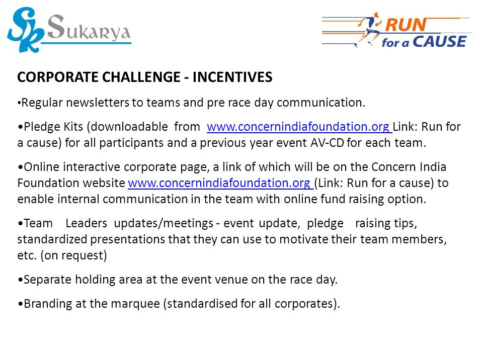 CORPORATE CHALLENGE ‐ INCENTIVES Regular newsletters to teams and pre race day communication.