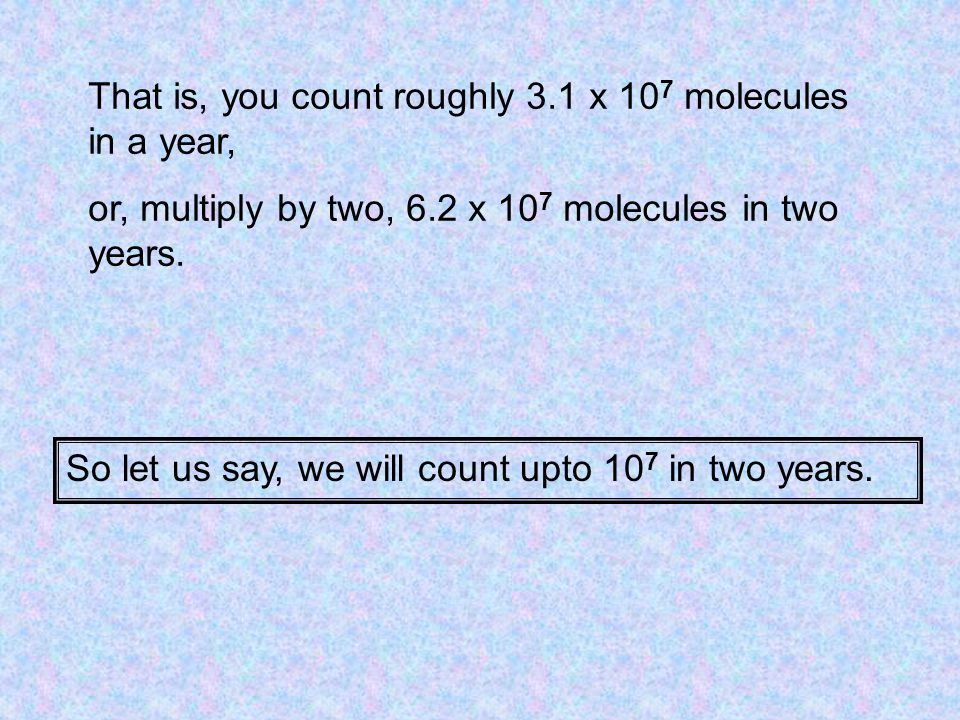 How long will it take to count upto 10 23 .