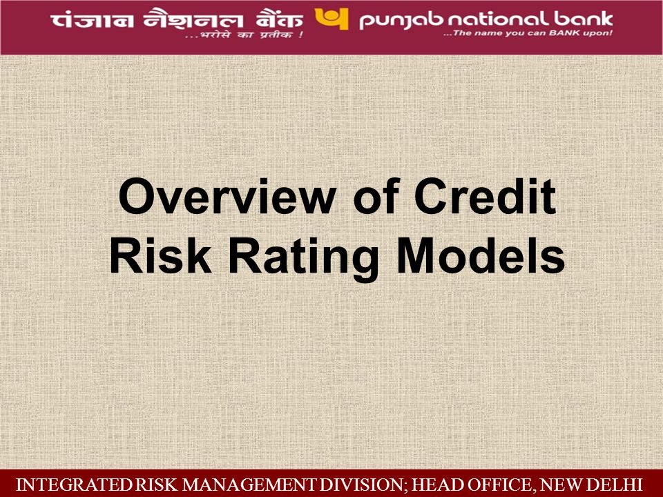 Financial Risk Evaluation : Future Risk INTEGRATED RISK MANAGEMENT DIVISION; HEAD OFFICE, NEW DELHI.