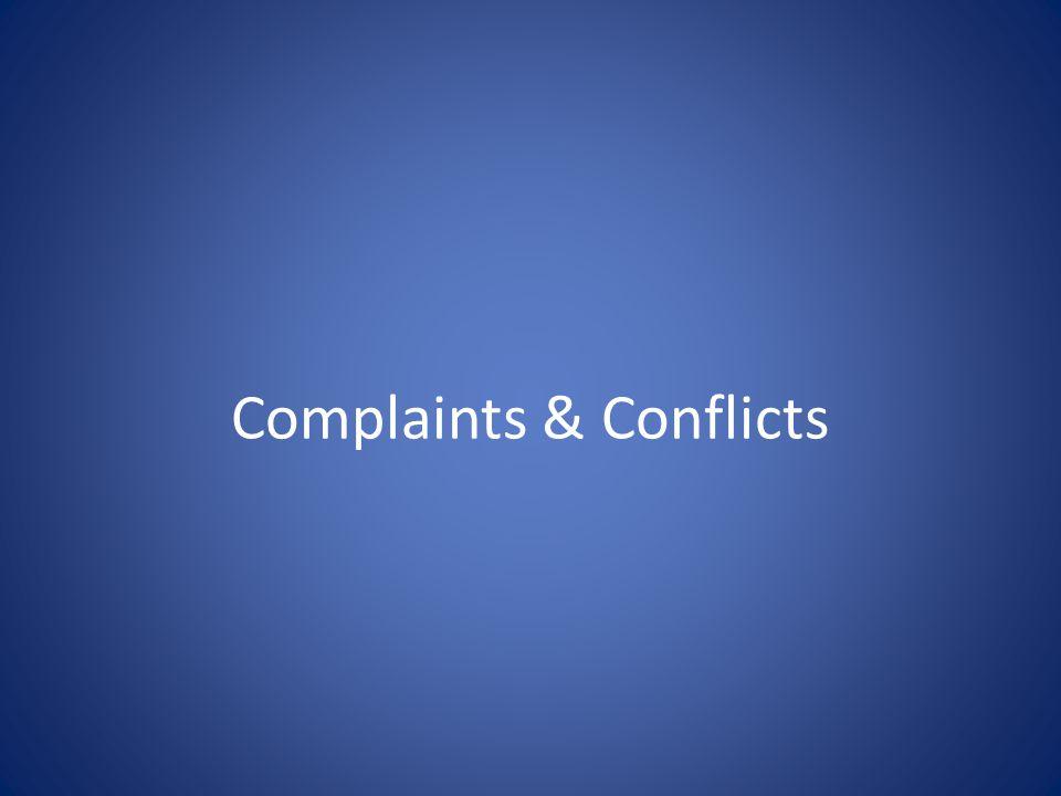 Complaints & Conflicts