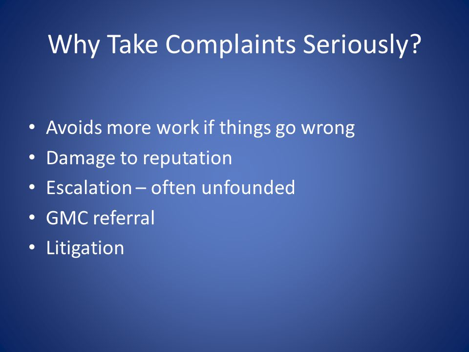 Why Take Complaints Seriously.