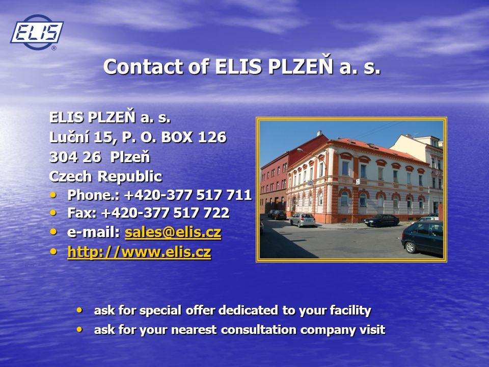 Contact of ELIS PLZEŇ a. s. ELIS PLZEŇ a. s. Luční 15, P.