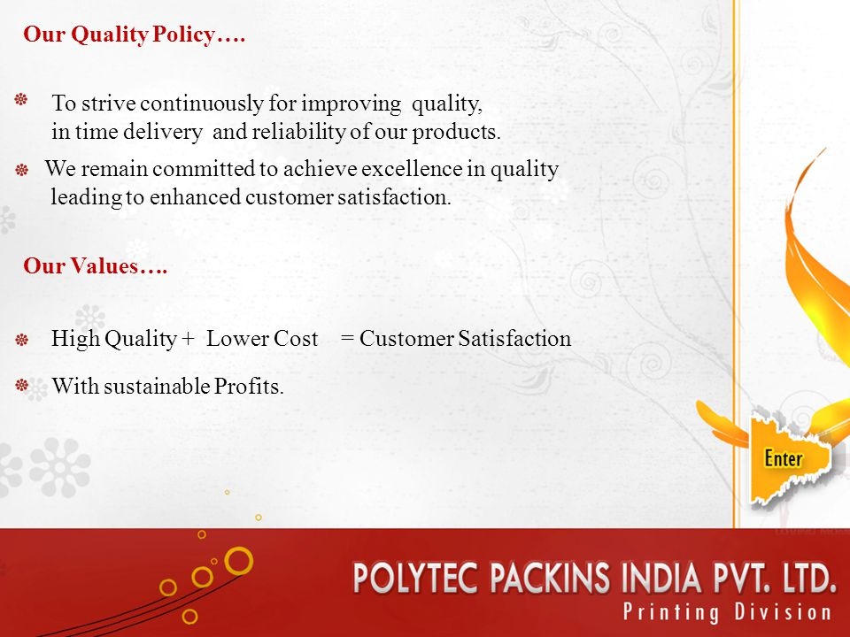 Our Quality Policy….