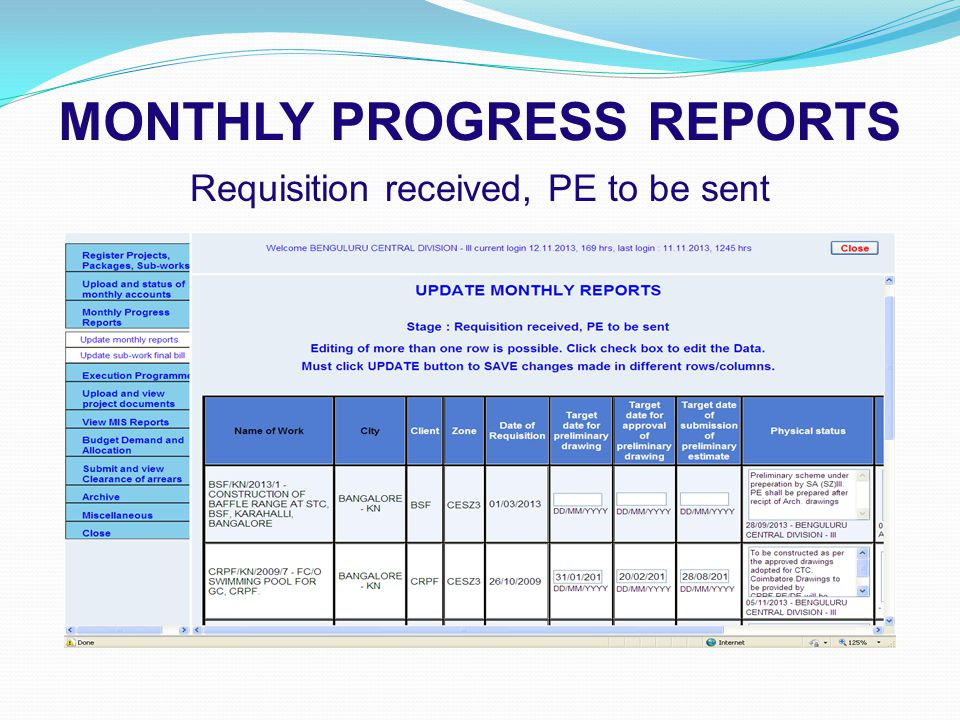MONTHLY PROGRESS REPORTS Requisition received, PE to be sent