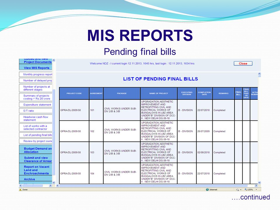 MIS REPORTS Pending final bills ….continued