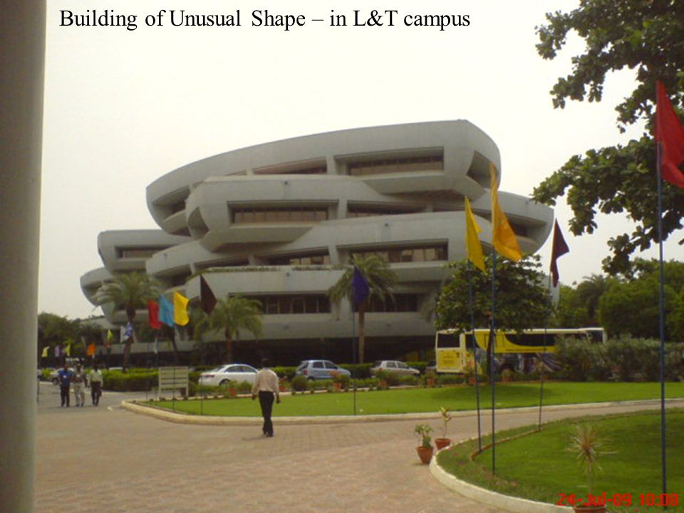 Building of Unusual Shape – in L&T campus