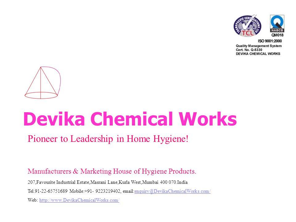 Devika Chemical Works Pioneer to Leadership in Home Hygiene.
