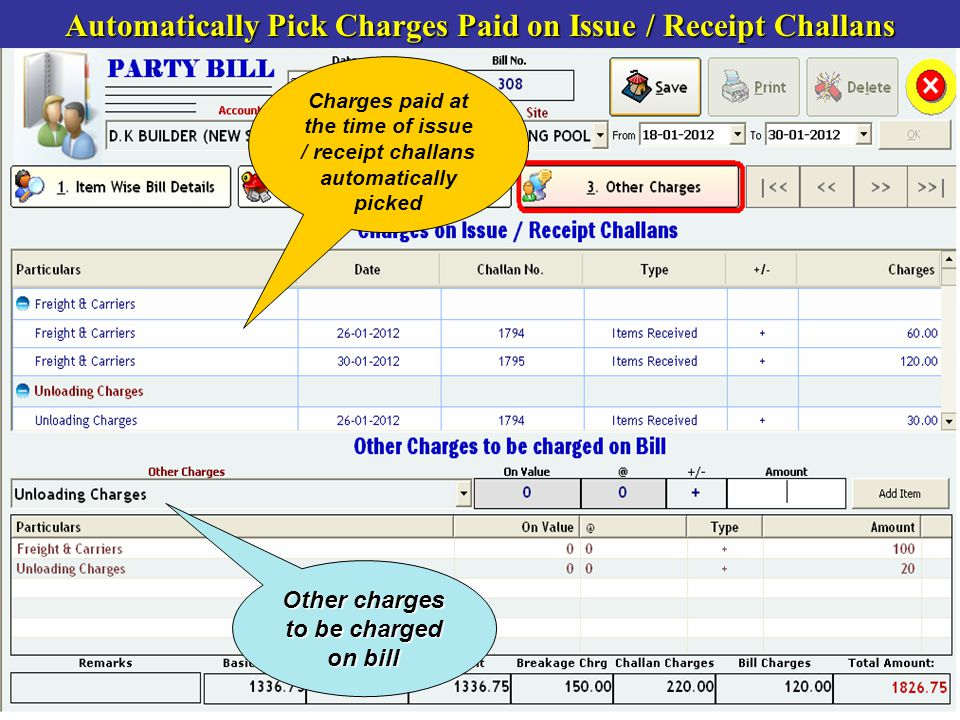 Automatically Pick Charges Paid on Issue / Receipt Challans Charges paid at the time of issue / receipt challans automatically picked Other charges to