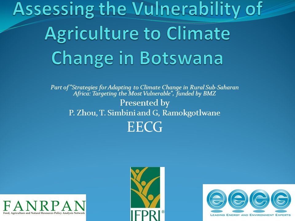 Part of Strategies for Adapting to Climate Change in Rural Sub-Saharan Africa: Targeting the Most Vulnerable , funded by BMZ Presented by P.