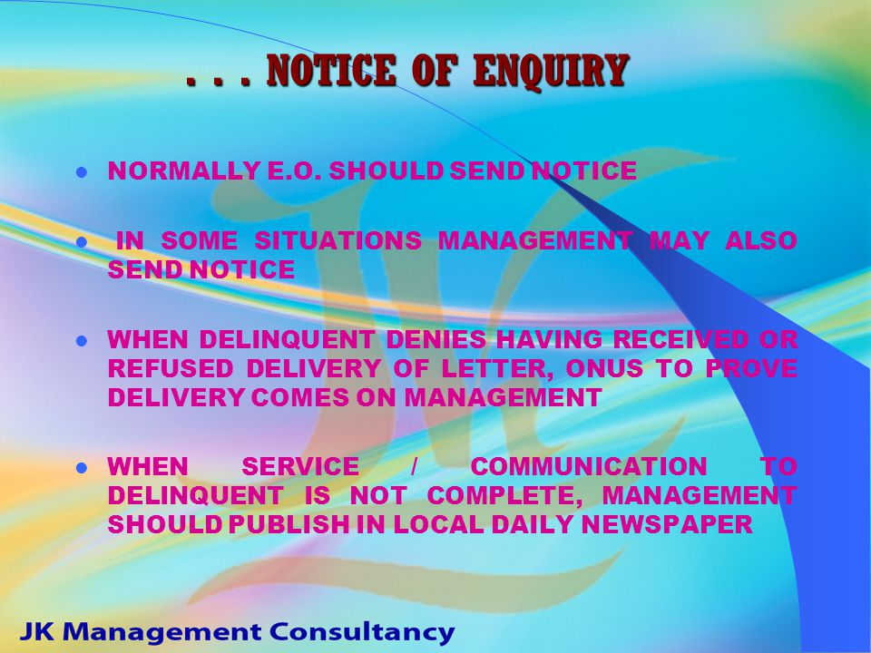 NOTICE OF ENQUIRY REASONABLE / ADEQUATE NOTICE TO BE GIVEN TO DELINQUENT SERVICE OF NOTICE COULD BE BY HAND / BY REGD.