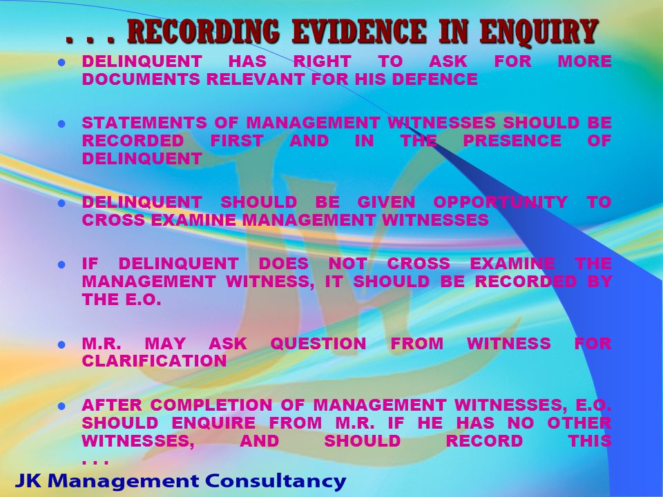 RECORDING EVIDENCE IN ENQUIRY E.O., M.R., DELINQUENT, D.A. TO MARK ATTENDANCE IN THE BEGINNING AND AT THE END OF EACH PAGE. WITNESSES ALSO TO SIGN AT