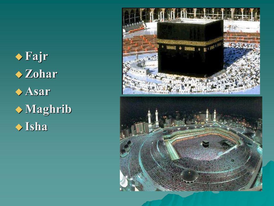  Fajr  Zohar  Asar  Maghrib  Isha