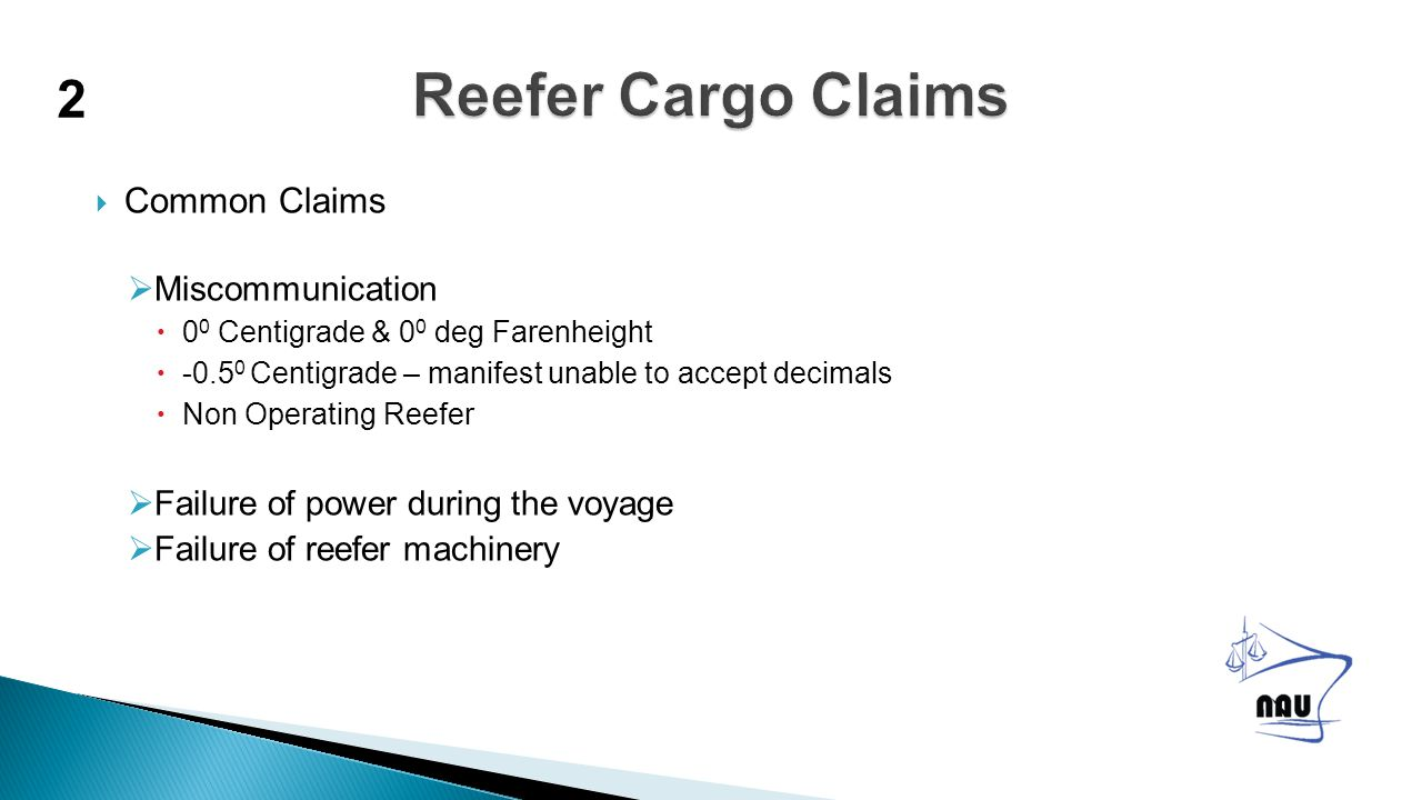  Normal risks:  These risks are also present for other cargoes.