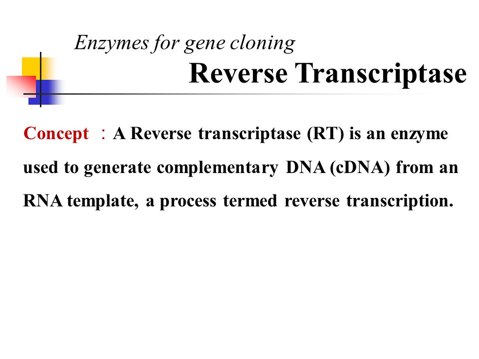 Concept : A Reverse transcriptase (RT) is an enzyme used to generate complementary DNA (cDNA) from an RNA template, a process termed reverse transcrip