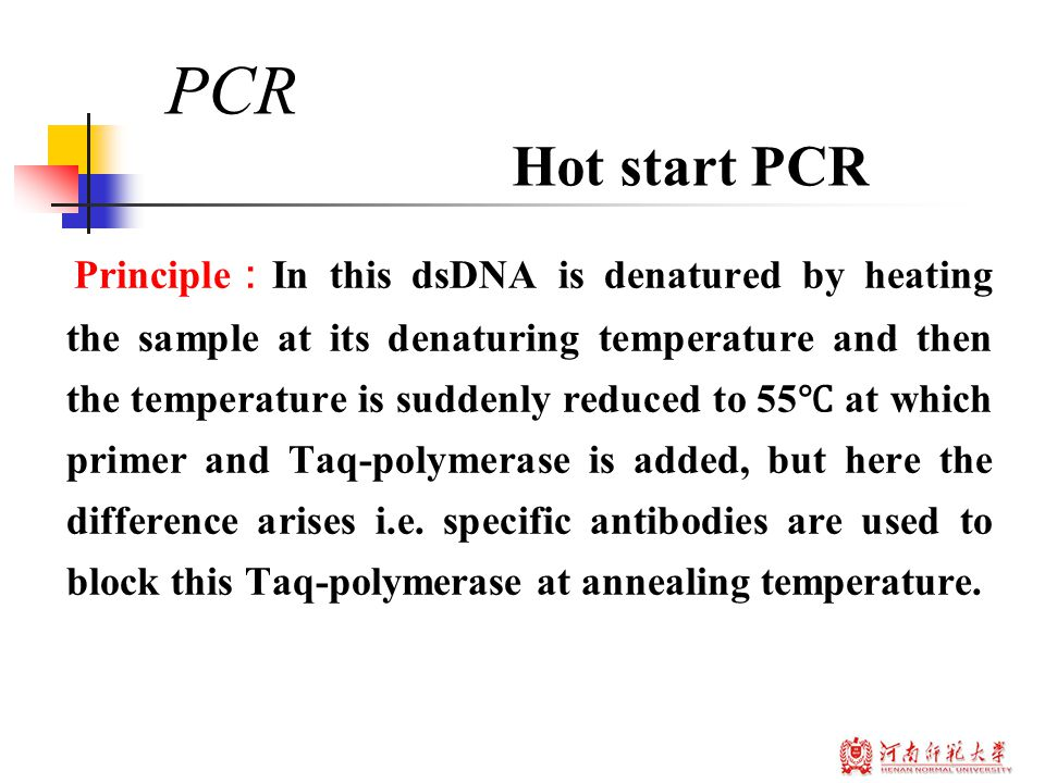 Principle : In this dsDNA is denatured by heating the sample at its denaturing temperature and then the temperature is suddenly reduced to 55 ℃ at which primer and Taq-polymerase is added, but here the difference arises i.e.