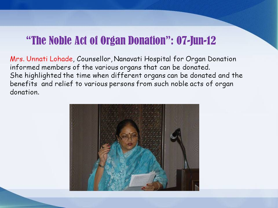 The Noble Act of Organ Donation : 07-Jun-12 Mrs.