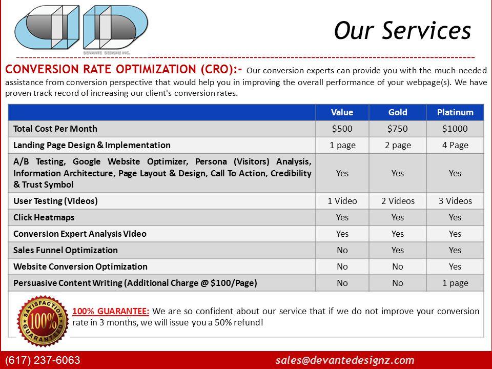 Our Services (617) 237-6063 sales@devantedesignz.com SOCIAL MEDIA OPTIMIZATION / WEB 2.0 (SMO):- Social Media sites like YouTube, Facebook, MySpace, Flickr.com have huge traffic.