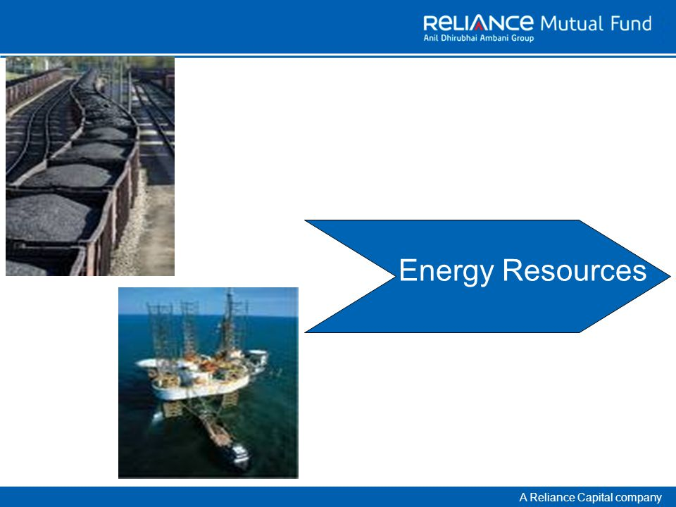 A Reliance Capital company Energy Resources