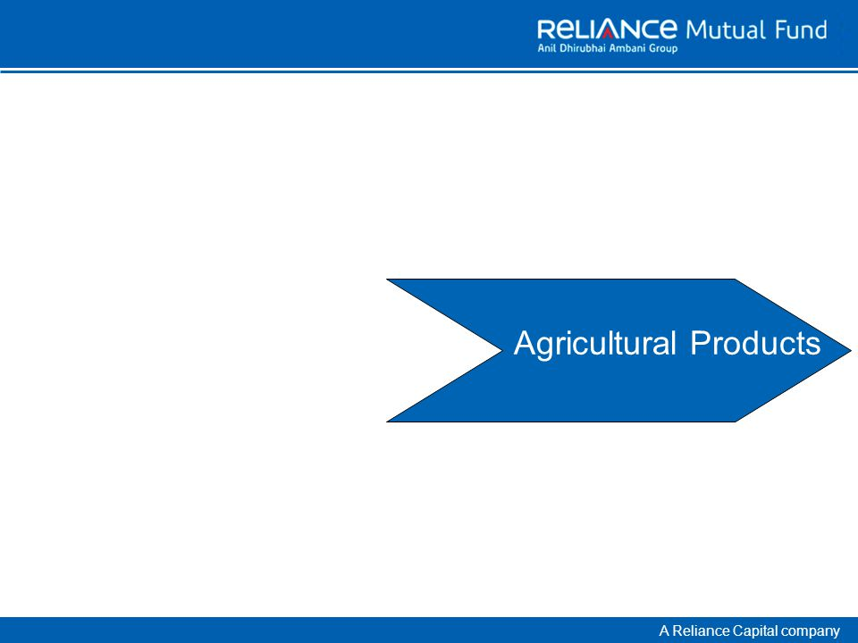 A Reliance Capital company Agricultural Products