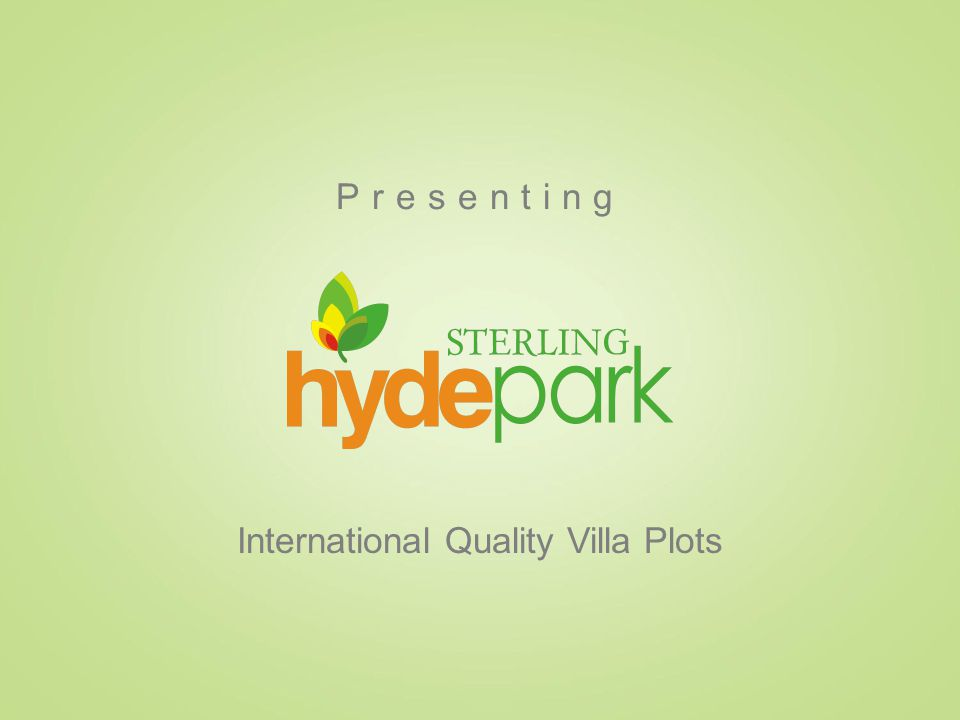 Presenting International Quality Villa Plots