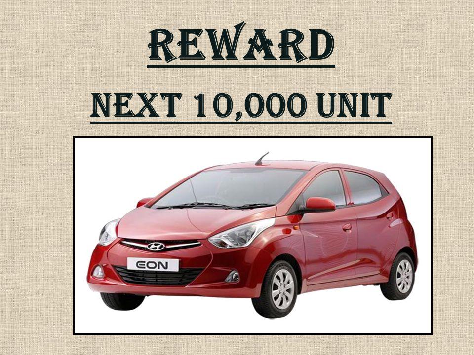 REWARD Next 10,000 unit
