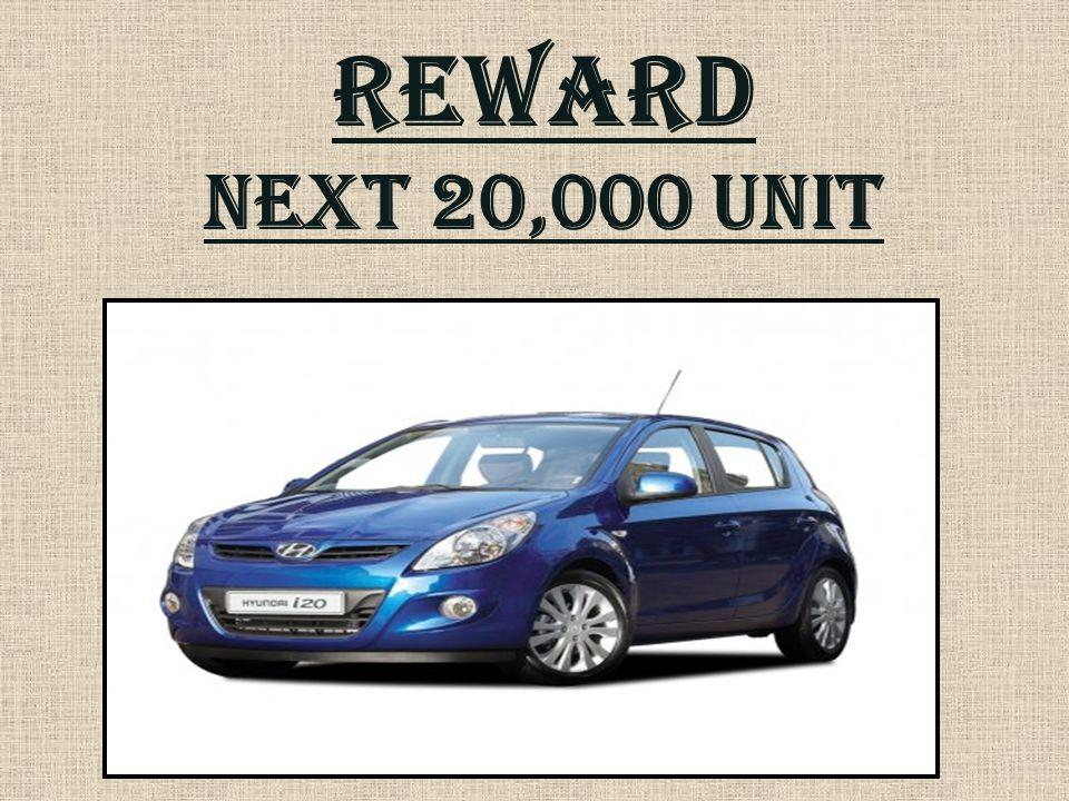 REWARD Next 20,000 unit