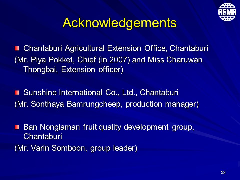 32 Acknowledgements Chantaburi Agricultural Extension Office, Chantaburi (Mr.