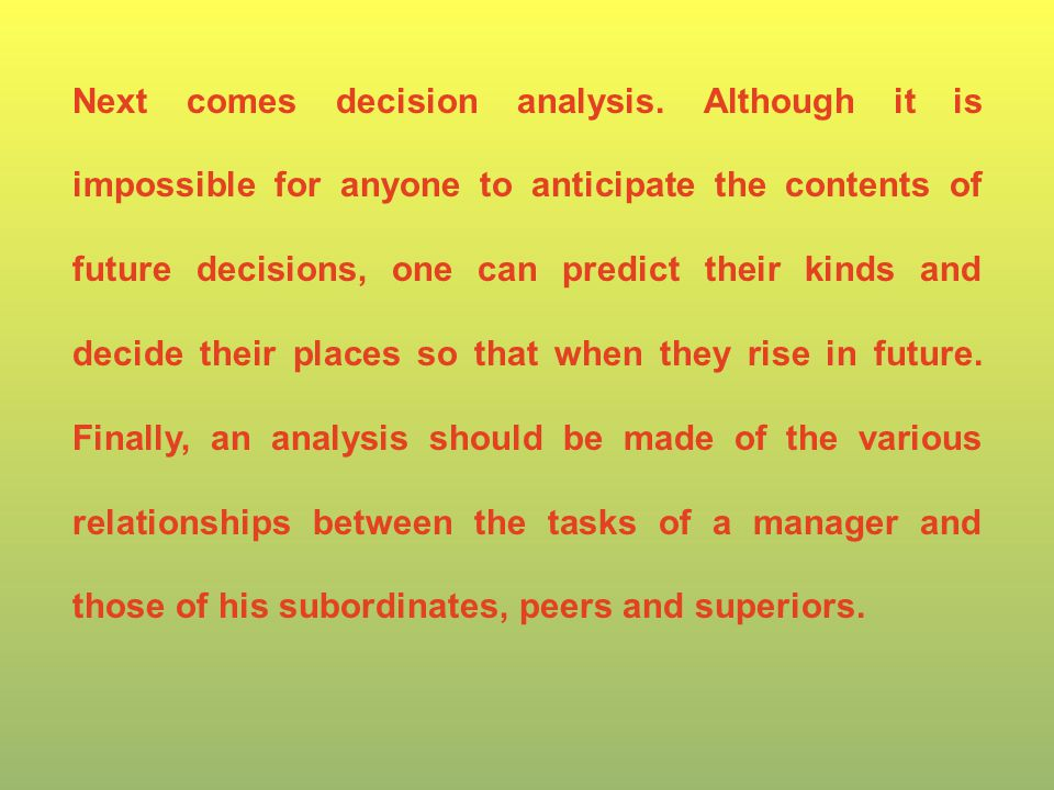 Next comes decision analysis.