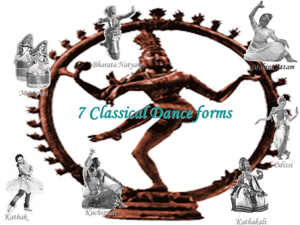 Manipuri Bharata Natyam Odissi Mohini Attam Kuchipudi Kathakali Kathak 7 Classical Dance forms