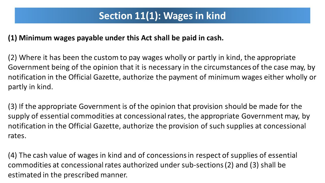 Section 11(1): Wages in kind