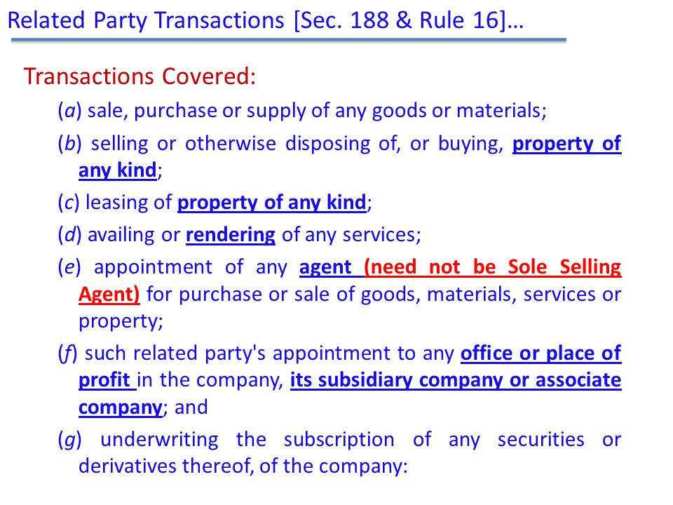 Transactions Covered: (a) sale, purchase or supply of any goods or materials; (b) selling or otherwise disposing of, or buying, property of any kind;