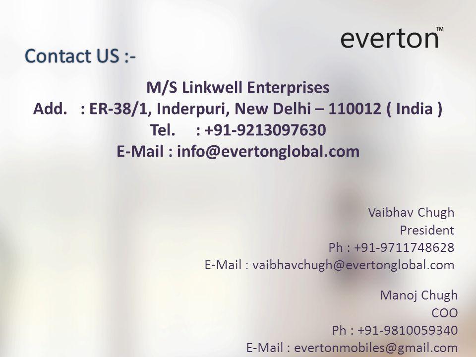 M/S Linkwell Enterprises Add. : ER-38/1, Inderpuri, New Delhi – 110012 ( India ) Tel.