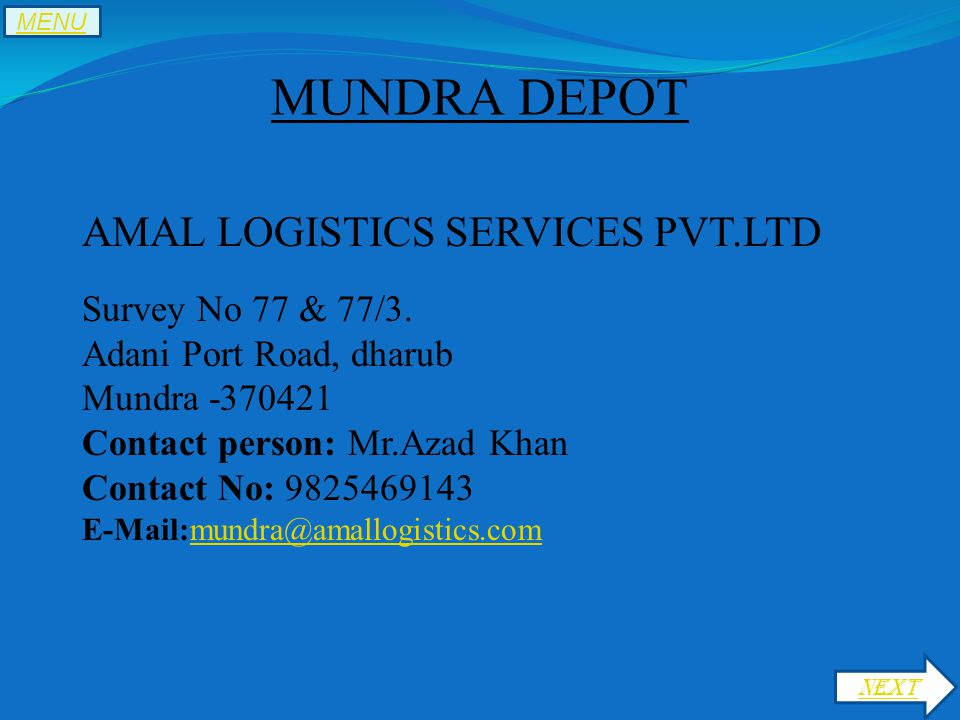 MUNDRA DEPOT AMAL LOGISTICS SERVICES PVT.LTD Survey No 77 & 77/3.