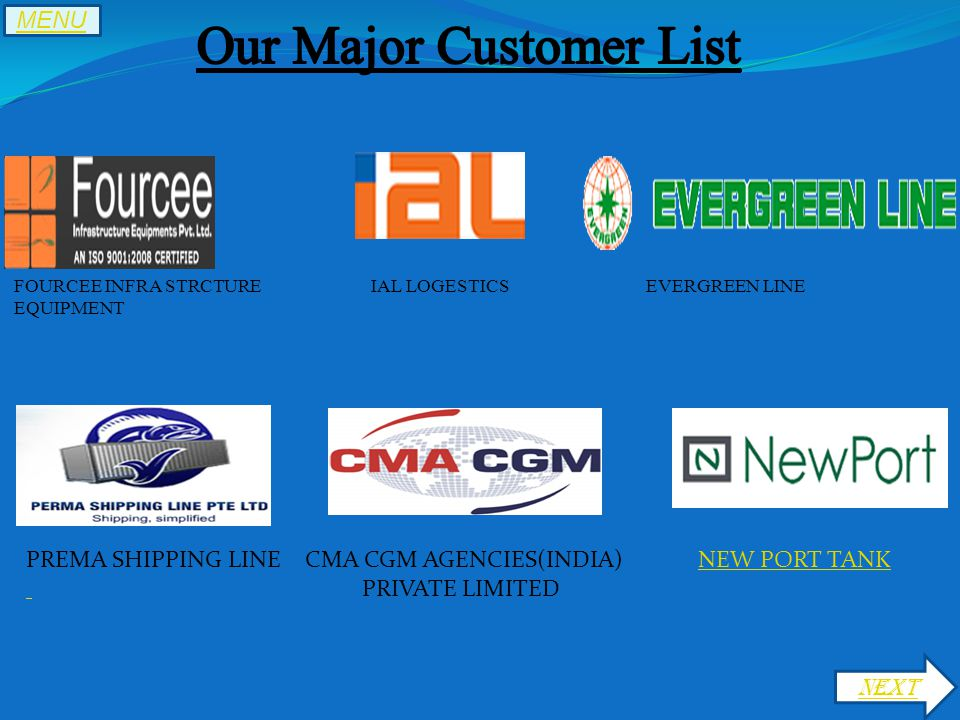 FOURCEE INFRA STRCTURE IAL LOGESTICS EVERGREEN LINE EQUIPMENT PREMA SHIPPING LINE CMA CGM AGENCIES(INDIA)NEW PORT TANKNEW PORT TANK PRIVATE LIMITED NEXT MENU