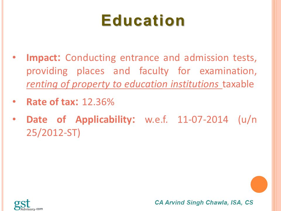 CA Arvind Singh Chawla, ISA, CS Education Education Impact : Conducting entrance and admission tests, providing places and faculty for examination, re