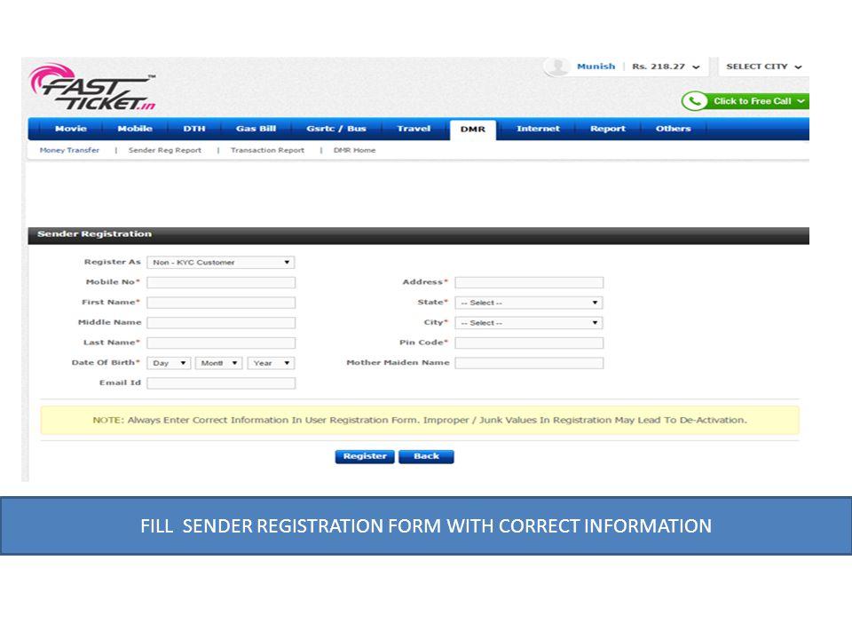FILL SENDER REGISTRATION FORM WITH CORRECT INFORMATION