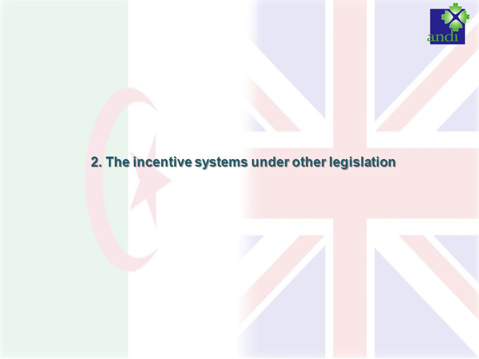 2. The incentive systems under other legislation